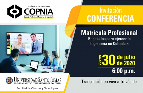 Conferencia: Matrícula Profesional, requisitos para ejercer la Ingeniería en Colombia